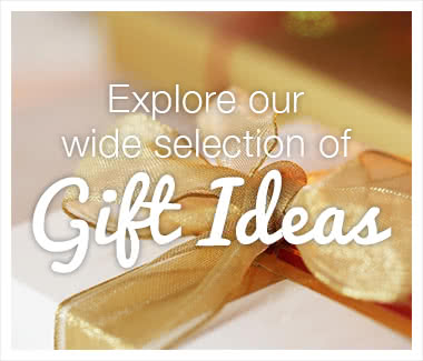 Explore our wide selection of gift ideas