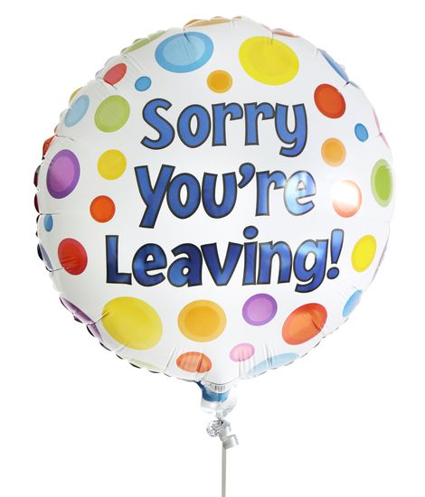 Sorry You're Leaving Balloon for Delivery from ...