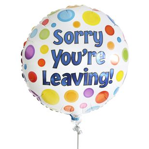 Sorry You're Leaving Balloon